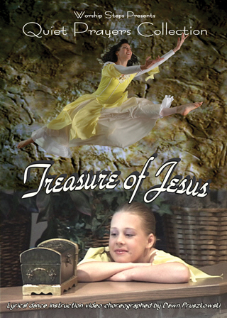Treaure of Jesus - Lyrical Worship Dance Instruction Video